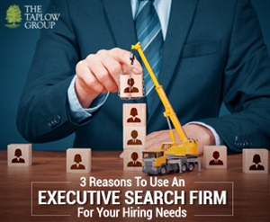 3 Reasons To Use An Executive Search Firm For Your Hiring Needs