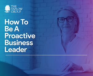 How to Be A Proactive Business Leader