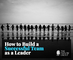 How To Build a Successful Team As a Leader