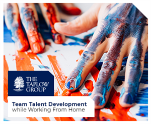 Team Talent Development While Working From Home