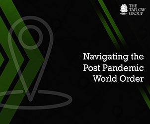 Navigating the Post Pandemic World Order - Our Take