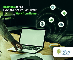 Best Tools For A Work From Home Executive Search Consultant