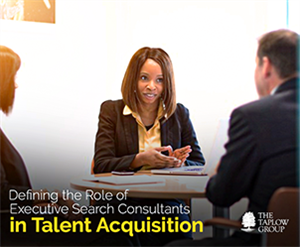 Defining The Role of Executive Search Consultants in Talent Acquisition