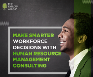 Make Smarter Workforce Decisions With Human Resource Management Consulting