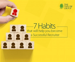 7 Habits that will help you become a Successful Recruiter