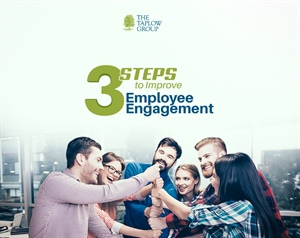 3 Steps to Improve Employee Engagement