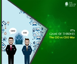 IT's Game of Thrones – The CIO vs. CDO War