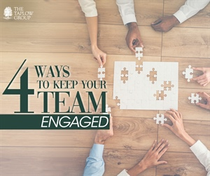 4 Ways to Keep Your Team Engaged
