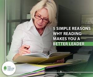 5 Simple reasons why reading makes you a better leader!