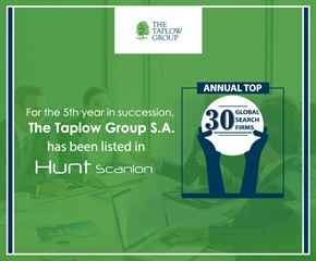 For the 5th year in succession, The Taplow Group S.A. has been listed in Hunt Scanlon annual Top 30 Global Search firms' survey.
