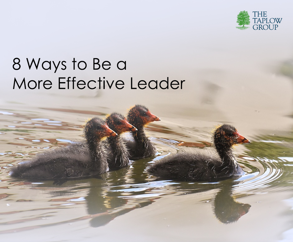 8 Ways to Be a More Effective Leader