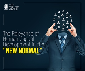 The relevance of Human Capital Development in the 'New Normal'