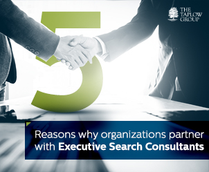 5 Reasons Why Organizations Partner With Executive Search Consultants
