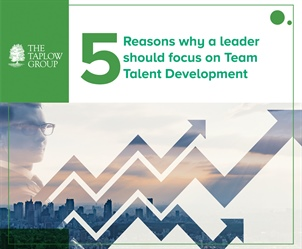 5 Reasons why a leader should focus on Team Talent Development