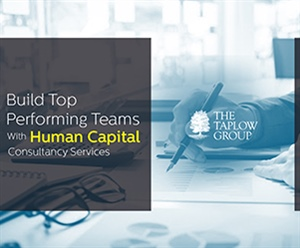 Build Top Performing Teams With Human Capital Consultancy Services