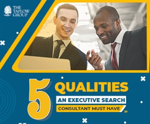 5 Qualities An Executive Search Consultant Must Have