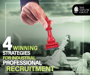 4 Winning Strategies For Industrial Professional Recruitment